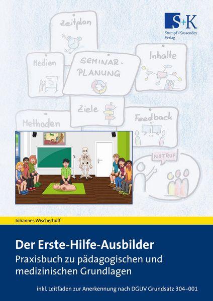 Praxishandbuch Der Erste-Hilfe-Ausbilder