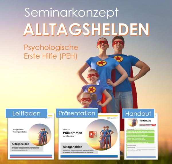 Seminarkonzept ALLTAGSHELDEN - Psychologische Erste Hilfe