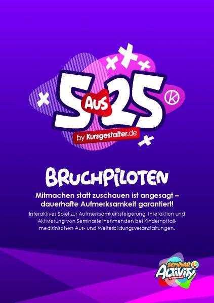 SeminarActivity - 5aus25 (Bruchpiloten)